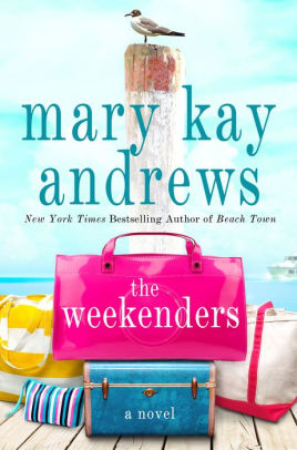 The Weekenders - Mary Kay Andrews