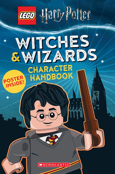 Witches and Wizards Character Handbook (LEGO Harry Potter) - Scholastic