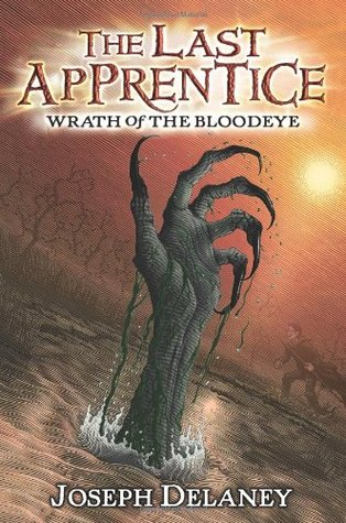 Wrath of the Bloodeye - Joseph Delaney (The Last Apprentice - Bk 5)