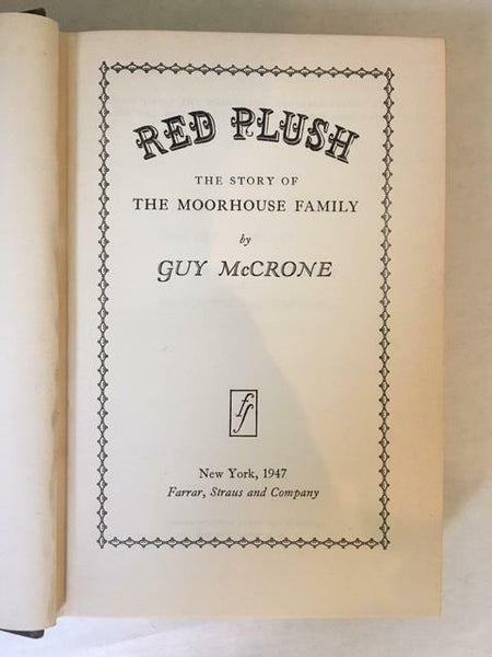 1947 RED PLUSH: THE STORY OF THE MOORHOUSE FAMILY BY GUY MCCRONE (HARDCOVER)