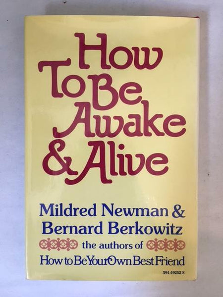 1975 HOW TO BE AWAKE AND ALIVE BY NEWMAN & BERKOWITZ FIRST EDITION HARDCOVER