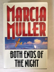 1997 BOTH ENDS OF THE NIGHT BY MARCIA MILLER HARDCOVER WITH DUST JACKET