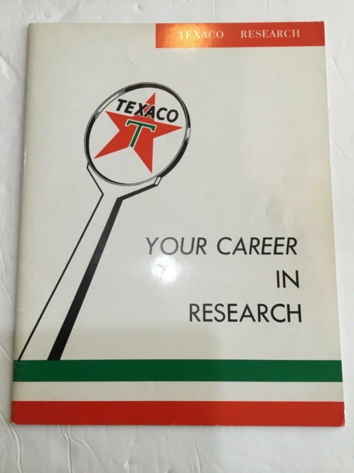 TEXACO: YOUR CAREER IN RESEARCH THE TEXACO COMPANY