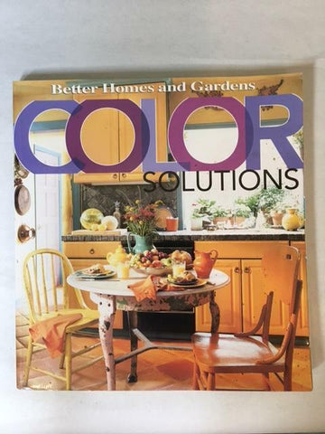 2002 COLOR SOLUTIONS BY BETTER HOMES AND GARDENS SOFTCOVER