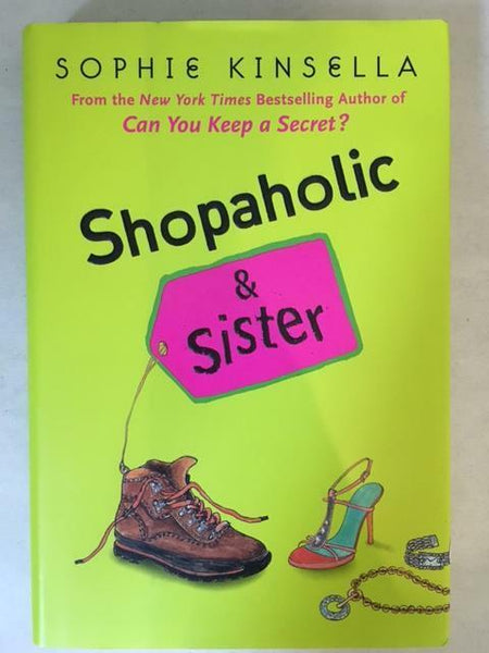2004 SHOPAHOLIC & SISTER BY SOPHIE KINSELLA (HARDCOVER W/ DUST JACKET)
