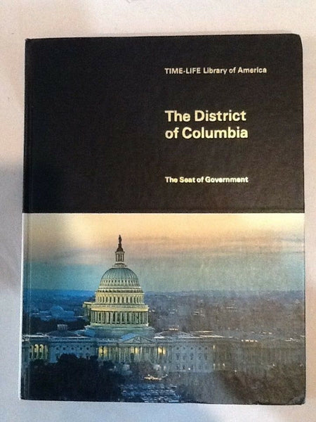 1969 TIME LIFE LIBRARY OF AMERICA THE DISTRICT OF COLUMBIA
