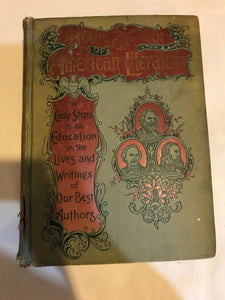 HOME SCHOOL OF AMERICAN LITERATURE BY ELLIOT PUBLISHING (1898)