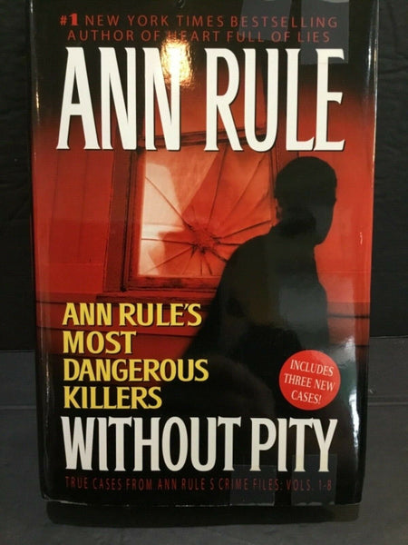 2003 WITHOUT PITY BY ANN RULE