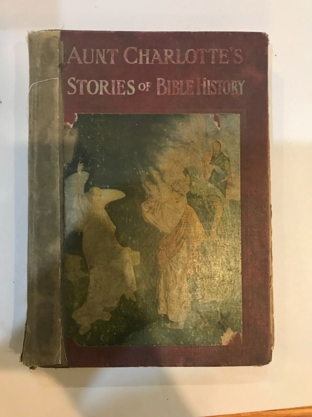 1909 AUNT CHARLOTTE'S STORIES OF BIBLE HISTORY FOR YOUNG DISCIPLES