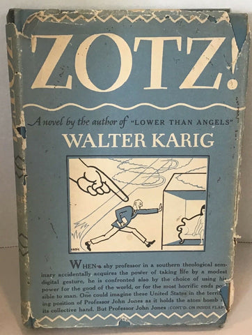 1947 ZOTZ! BY WALTER KARIG HARDCOVER WITH DUST JACKET