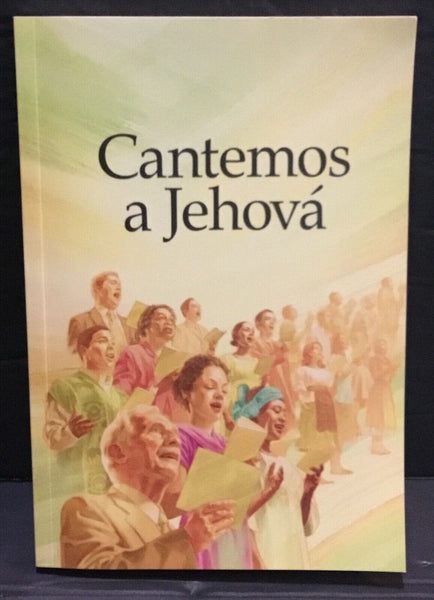 2009 CANTEMOS A JEHOVA SONG BOOK WATCH TOWER & TRACT SOCIETY OF N.Y.