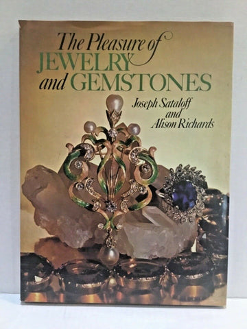 1975 THE PLEASURE OF JEWELRY AND GEMSTONES BY JOSEPH SATALOFF