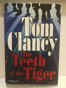 2003 THE TEETH OF THE TIGER BY TOM CLANCY