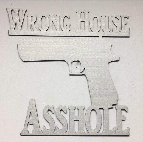 Wrong House Asshole-DooMahickeys