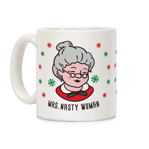 Mrs. Nasty Woman Coffee Mug by LookHUMAN-Gags-DooMahickeys