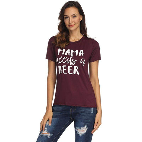 Thanksgiving T-Shirt MAMA needs a beer Letter Printing Shirt Women's O neck Top Tee-eprolo-DooMahickeys