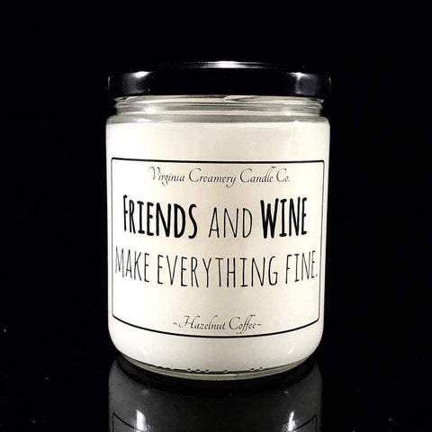 Friends & Wine Fine-Soy Candle-DooMahickeys