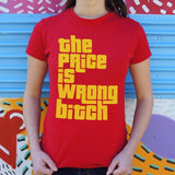 The Price Is Wrong T-Shirt (Ladies)-Ladies T-Shirt-DooMahickeys