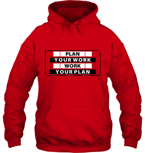 Work Your Plan Hoodie