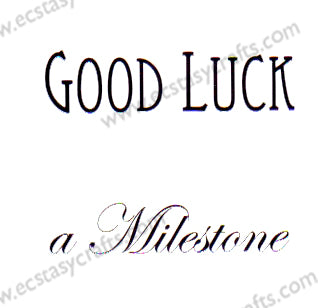 Clear Stamps - A Milestone , Good Luck