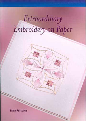 Extraordinary Embroidery on Paper Book