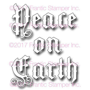 Frantic Stamper Cutting Die - Old English Peace On Earth