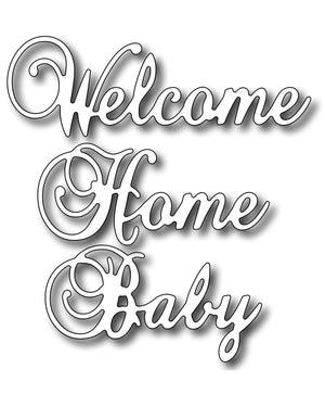 Frantic Stamper Cutting Die - Welcome Home Baby