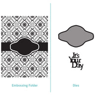 Embossing Folder  2 in 1 set - Its Your Day