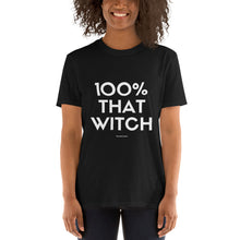 Load image into Gallery viewer, 100% That Witch T-shirt 3