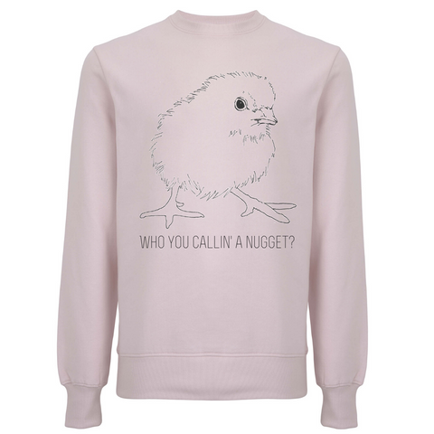 Who You Callin' A Nugget? Unisex Organic Cotton Sweatshirt