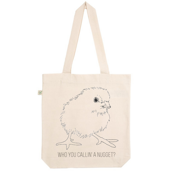 Who You Callin' A Nugget? Organic Cotton Fashion Tote Bag