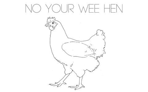 No Your Wee Hen Postcard