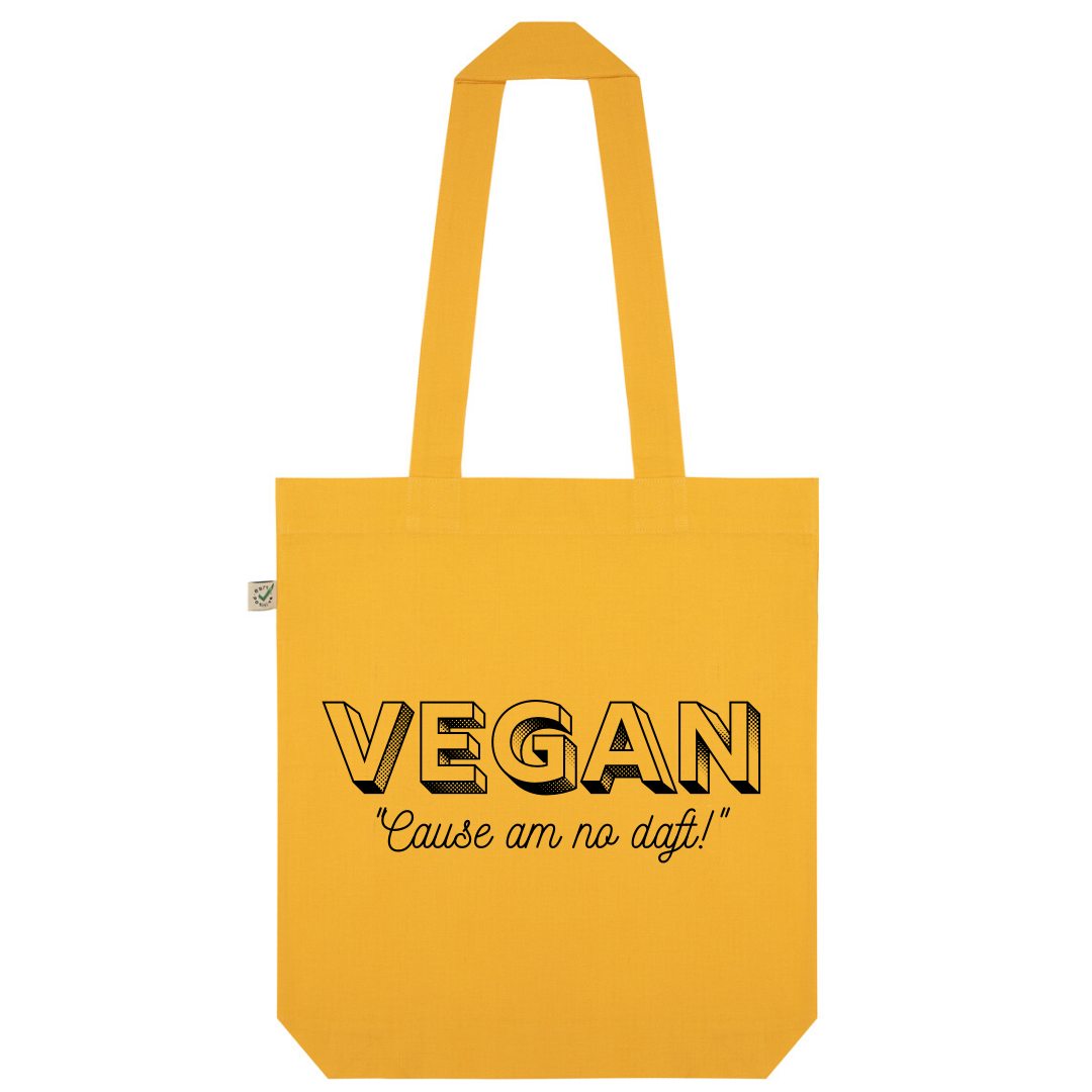 Vegan Cause Am No Daft Organic Cotton Fashion Tote Bag