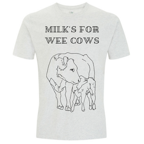 Milk's For Wee Cows Tee