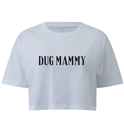 Dug Mammy Crop Tee