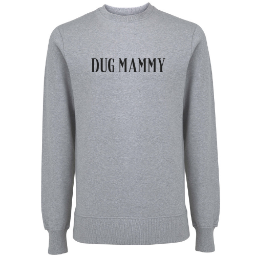 Dug Mammy Unisex Organic Cotton Sweatshirt