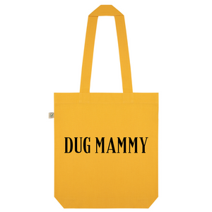 Dug Mammy Organic Cotton Fashion Tote Bag