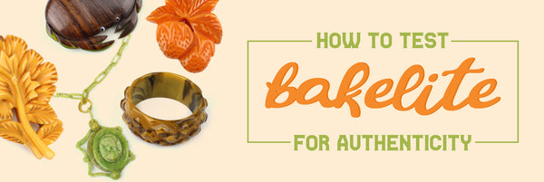 Vintage Bakelite Jewelry - How to Test for Authenticity