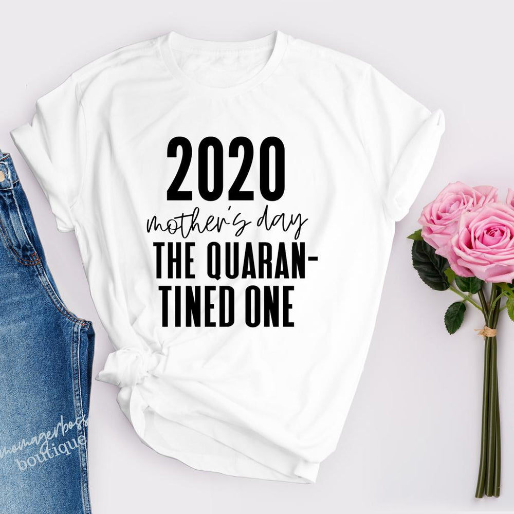 2020 Mother's Day Quarantine Shirt