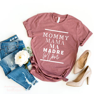 Mommy Mama Ma Madre Mom | Mom life | Christmas gifts for Mom | New Mom Gift Ideas| Motherhood shirt | Funny Mom Shirt| Stocking Stuffers