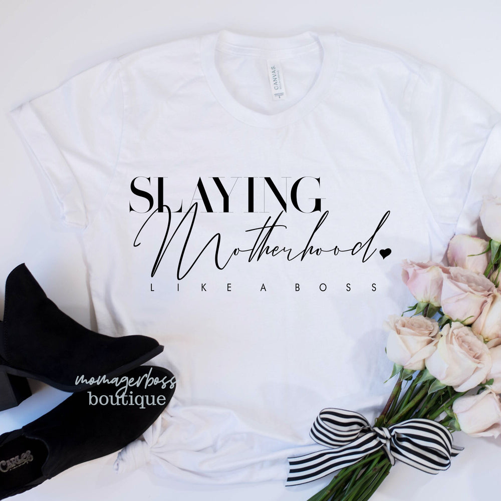 Slaying Motherhood Like A Boss | Boss Mom Shirt| Motherhood SVG | Mom Life SVG | Mom Life Shirt | Fall Shirts