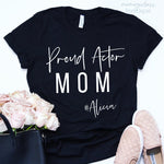 Actor Mom Shirt