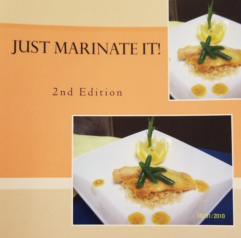Just Marinate It (Cookbook about Marinades)