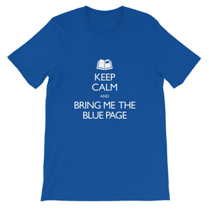 Keep Calm and Bring Me the Blue Page Shirt - Straight-Cut, Blue