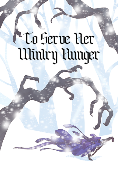 To Serve Her Wintry Hunger