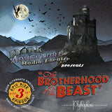 Dark Adventure Radio Theatre - The Brotherhood of the Beast - HP Lovecraft Historical Society - Rare Roleplay