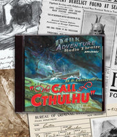 Dark Adventure Radio Theatre - The Call of Cthulhu - HP Lovecraft Historical Society - Rare Roleplay