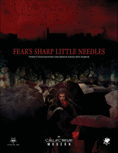 Fear's Sharp Little Needles - Call of Cthulhu Module - Hardcover and PDF - Stygian Fox - Rare Roleplay