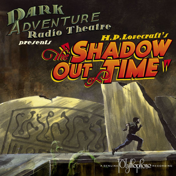 Dark Adventure Radio Theatre - The Shadow Out of Time - HP Lovecraft Historical Society - Rare Roleplay