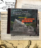 Dark Adventure Radio Theatre - The Dunwich Horror - HP Lovecraft Historical Society - Rare Roleplay